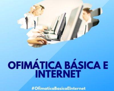 Ofimática Básica e Internet
