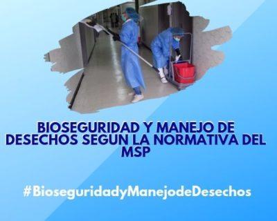 Bioseguridad y Manejo de Desechos Según la Normativa del MSP